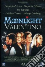 Moonlight & Valentino film in dvd di David Anspaugh