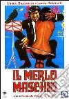 Il Merlo Maschio  dvd