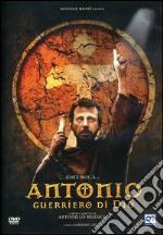 Antonio Guerriero Di Dio film in dvd di Antonello Bellucco, Sandro Cecca