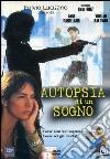 Autopsia Di Un Sogno dvd
