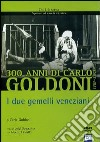 Goldoni. I due gemelli veneziani