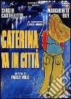 Caterina va in citt�