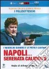 Napoli Serenata Calibro 9 dvd