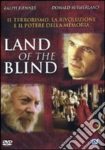 Land of the Blind film in dvd di Robert Edwards