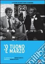 'O tuono 'e marzo film in dvd di Eduardo De Filippo
