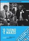 Tuono 'E Marzo ('O) dvd