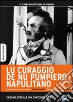 Lu curaggio de nu pumpiero napulitano film in dvd di Eduardo De Filippo