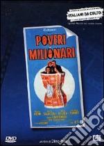 Poveri milionari film in dvd di Dino Risi