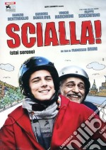 Scialla! film in dvd di Francesco Bruni
