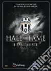 Juventus 04 - Hall Of Fame - Fantasisti