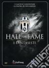 Juventus 04 - Hall Of Fame - Fantasisti