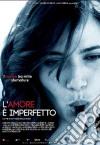 Amore E' Imperfetto (L')