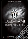 Juventus 09 - Hall Of Fame - I Leader Della Difesa