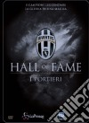 Juventus 10 - Hall Of Fame - I Portieri