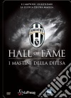 Juventus 12 - Hall Of Fame - I Condottieri