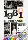 Tuo Anno (Il) - 1961 (Dvd+Cd) dvd