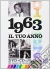 Tuo Anno (Il) - 1963 (Dvd+Cd)
