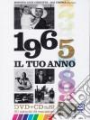 Tuo Anno (Il) - 1965 (Dvd+Cd) dvd