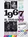 Tuo Anno (Il) - 1967 (Dvd+Cd) dvd