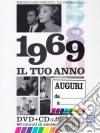 Tuo Anno (Il) - 1969 (Dvd+Cd) dvd
