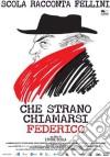 Che Strano Chiamarsi Federico film in dvd di Ettore Scola
