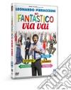 Fantastico Via Vai (Un) dvd