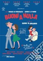 Buoni A Nulla dvd
