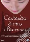 Cantando Dietro I Paraventi (Nuova Edizione) dvd