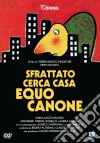 Sfrattato Cerca Casa Equo Canone (Nuova Edizione) dvd