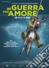 (Blu-Ray Disc) In Guerra per Amore dvd