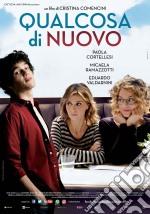 Qualcosa Di Nuovo film in dvd di Cristina Comencini