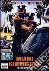 Miami Supercops, i poliziotti dell'Ottava strada dvd