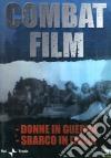 Combat Film 3. Donne in guerra - Sbarco in Italia dvd