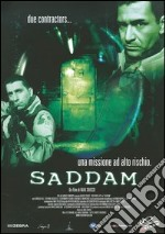 Saddam film in dvd di Max Chicco