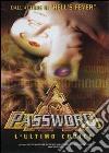 Password. L'ultimo codice