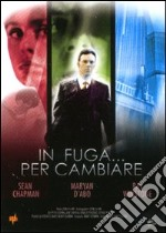 In fuga... per cambiare film in dvd di Michael Bray