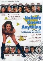Nobody Knows Anything film in dvd di William Tannen