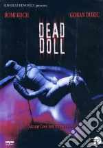 Dead Doll film in dvd di Adam Sherman