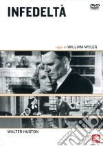 Infedeltà film in dvd di William Wyler