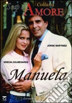 Manuela film in dvd di Carlos Escalada, Rodolfo Hoppe