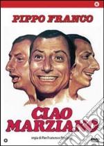 Ciao Marziano film in dvd di Pier Francesco Pingitore