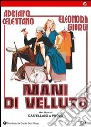 Mani Di Velluto dvd