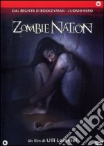 Zombie Nation film in dvd di Ulli Lommel