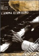 L' anima di un uomo. The Blues film in dvd di Wim Wenders