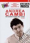 Andrea Cambi - Un Genio Fuori Dal Coro #02 dvd