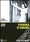 Fiamma d'amore. The Skin Game