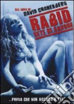 Rabid, sete di sangue film in dvd di David Cronenberg