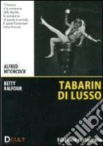 Tabarin di lusso film in dvd di Alfred Hitchcock