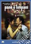 Pane E Tulipani dvd