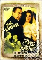 Il corpo scomparso film in dvd di Wallace Fox